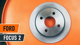 How to replace Brake rotors kit on FORD FOCUS II Estate (DA_) - video tutorial