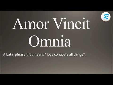 How to pronounce Amor Vincit Omnia