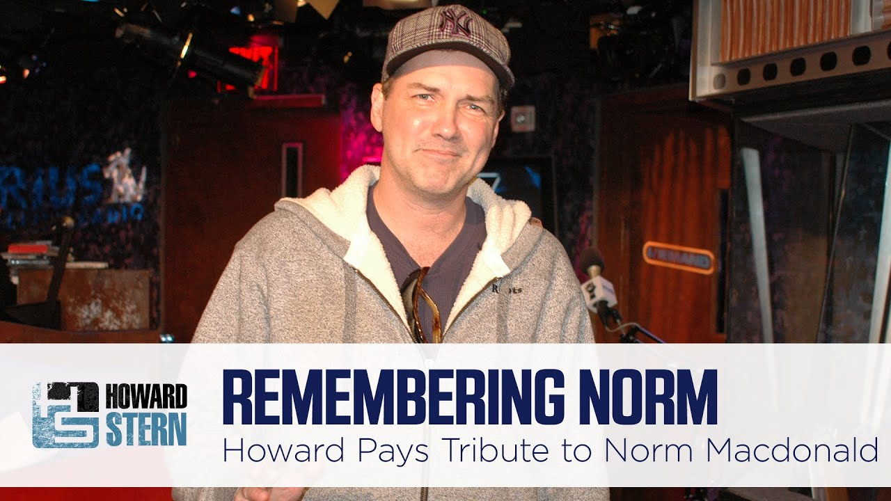 Howard Remembers Stern Show Regular Norm Macdonald