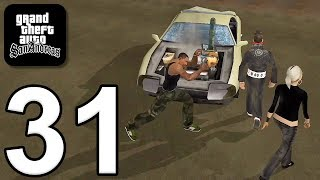 Grand Theft Auto: San Andreas - Gameplay Walkthrough Part 31 (iOS, Android)