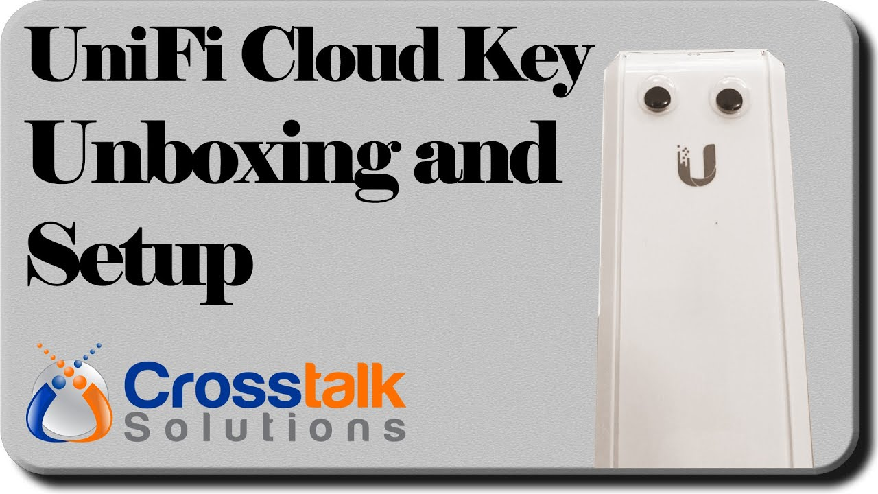 UniFi Cloud Key Unboxing and Setup