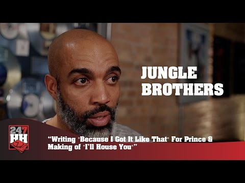 """Jungle Brothers - """"Because I Got It Like That"""" For Prince & Making """"I'll House You"""""""