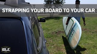 How To Strap Your Paddle Board To Your Car