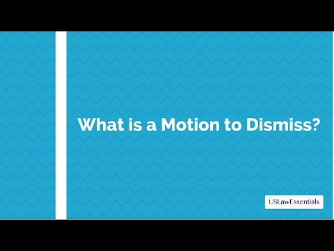 What is a Motion to Dismiss?