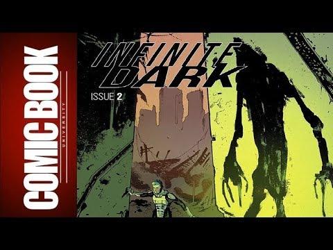 Infinite Dark #2 | COMIC BOOK UNIVERSITY