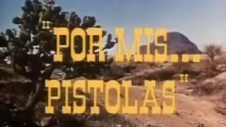 Cantinflas    Por Mis Pistolas   Pelicula Completa
