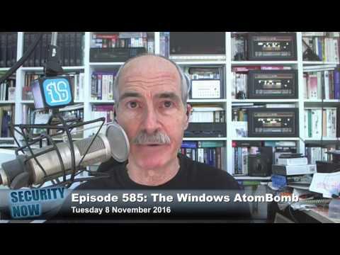 Security Now 585: The Windows AtomBomb