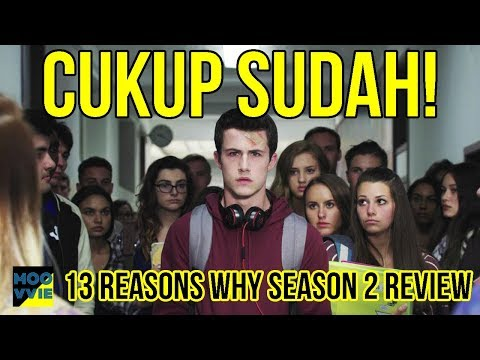 13 Reasons Why Season 2 Review Indonesia