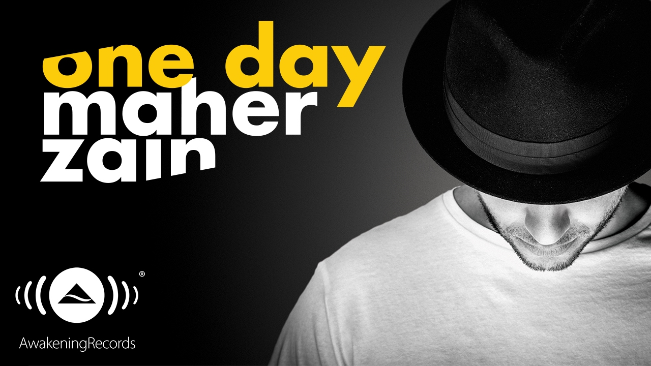 Maher Zain – One Day Lyrics | Genius Lyrics