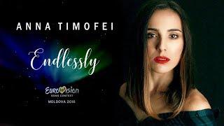 Endlessly - Anna Timofei (Eurovision Moldova 2018)