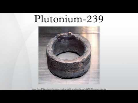 plutonium 239 youtube. Black Bedroom Furniture Sets. Home Design Ideas