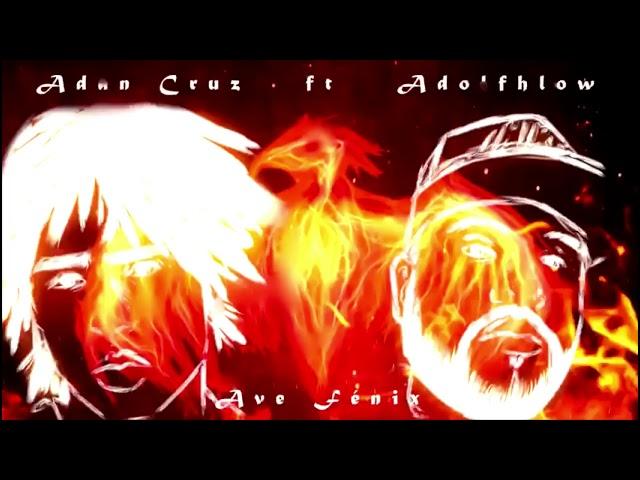 Adolfhlow - Ave F├йnix. Feat. Ad├бn Cruz - Prod. Kju Fx