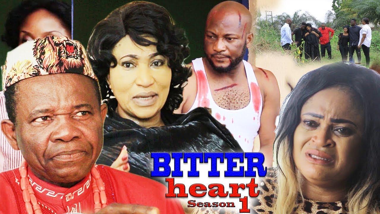 Download BITTER HEART SEASON 1 {NEW MOVIE} - 2019 Latest Nigerian Nollywood Movie