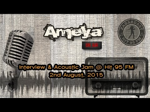 AMEYA - Interview and Jam @ Hit 95FM