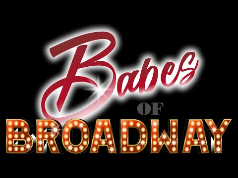 Live Arts and Attractions presents-Babes of Broadway