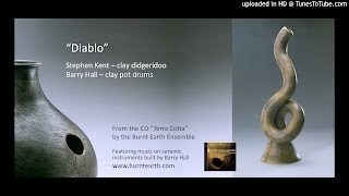 Diablo - Stephen Kent and Barry Hall - from Burnt Earth Ensemble