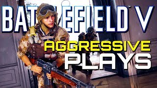 Battlefield 5: Aggressive Plays FTW! (PS4 Pro Multiplayer Gameplay)