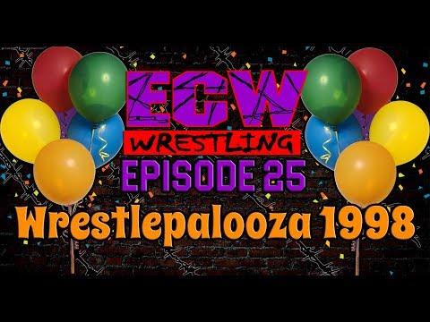 """TEW 2016 - Extreme Championship Wrestling - Episode 25 - """"Wrestlepalooza '98"""""""