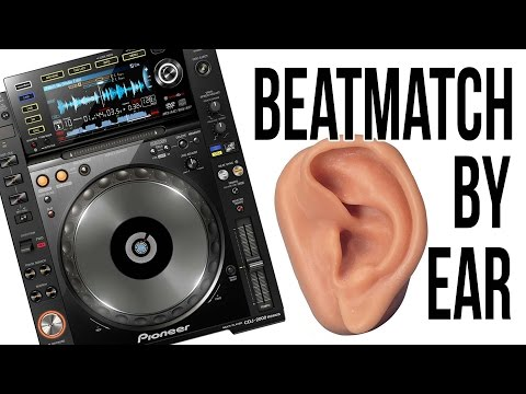 How to Beatmatch BY EAR!