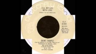 Saint Tropez - Fill My Life With Love (Radio Version) (1979)