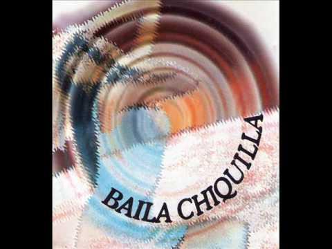 Baila Chiquilla Mix