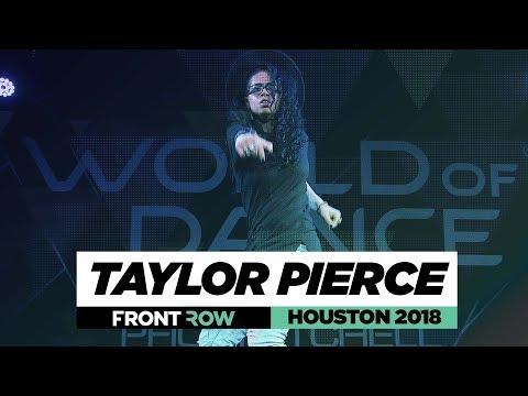 Taylor Pierce | FrontRow | World Of Dance Houston2018 | #WODHTOWN18