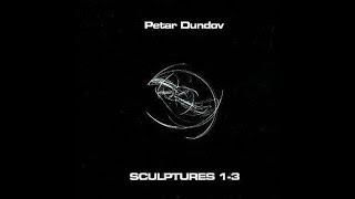 Petar Dundov - Sculpture 1