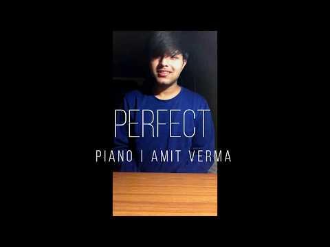 PERFECT(Divide) | PIANO | AMIT VERMA | ED SHEERAN | COVER