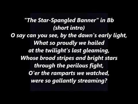 NATIONAL ANTHEM Karaoke Bb instrumental backing tracks trax  LYRICS WORDS The Star-Spangled Banner