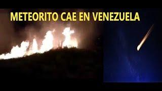 Urgente: Cae Meteorito en Venezuela