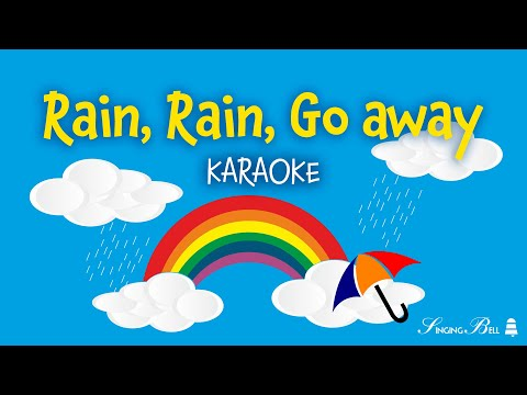 Rain, Rain, Go Away | Free Karaoke Nursery Rhymes with Lyrics