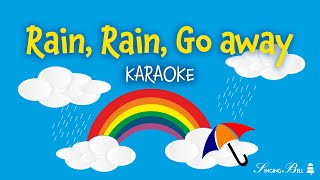 Rain, Rain, Go Away (instrumental - lyrics video for karaoke)