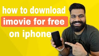 How to download imovie for free on iphone