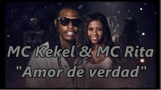 Baixar Letra en español - MC Kekel & MC Rita - Amor de verdad (Amor de verdade)