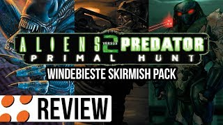 Aliens versus Predator 2, Primal Hunt, & Windebieste Skirmish Pack Video Review