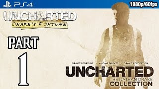 Uncharted: Drake's Fortune (PS4) Walkthrough PART 1 @ 1080p (60fps) HD ✔ No Commentary Gameplay