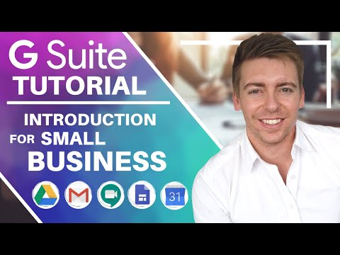 G Suite Tutorial for Beginners | Introduction & Getting Started with G Suite for Small Business