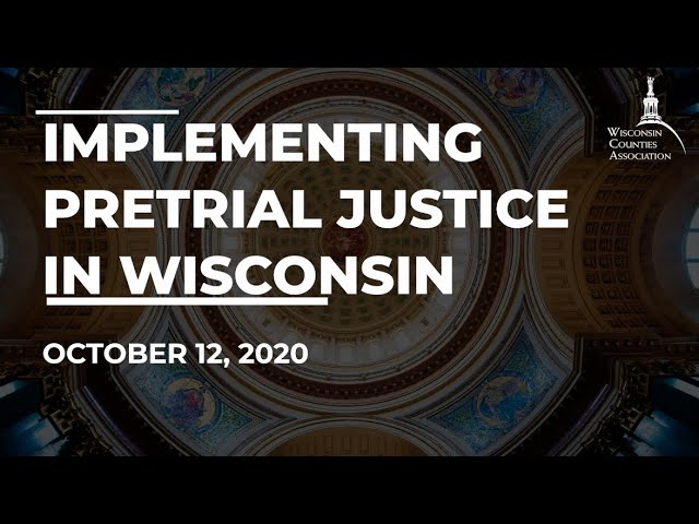 WCA Annual Conference Virtual Workshop: Implementing Pretrial Justice