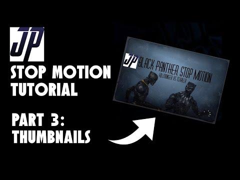 Stop Motion Tutorial (Part 3) - Thumbnails