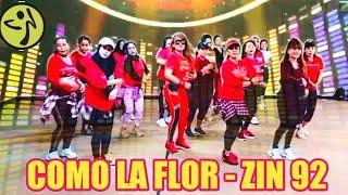COMO LA FLOR - CUMBIA - ZIN 92 - ZUMBA
