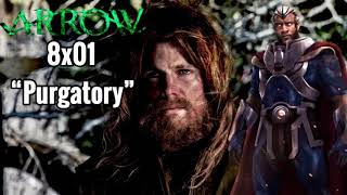 """Arrow 8x01 """"Purgatory"""" - """"If I Was the Show Runner"""""""