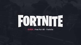 Fortnite Guide   Free For All