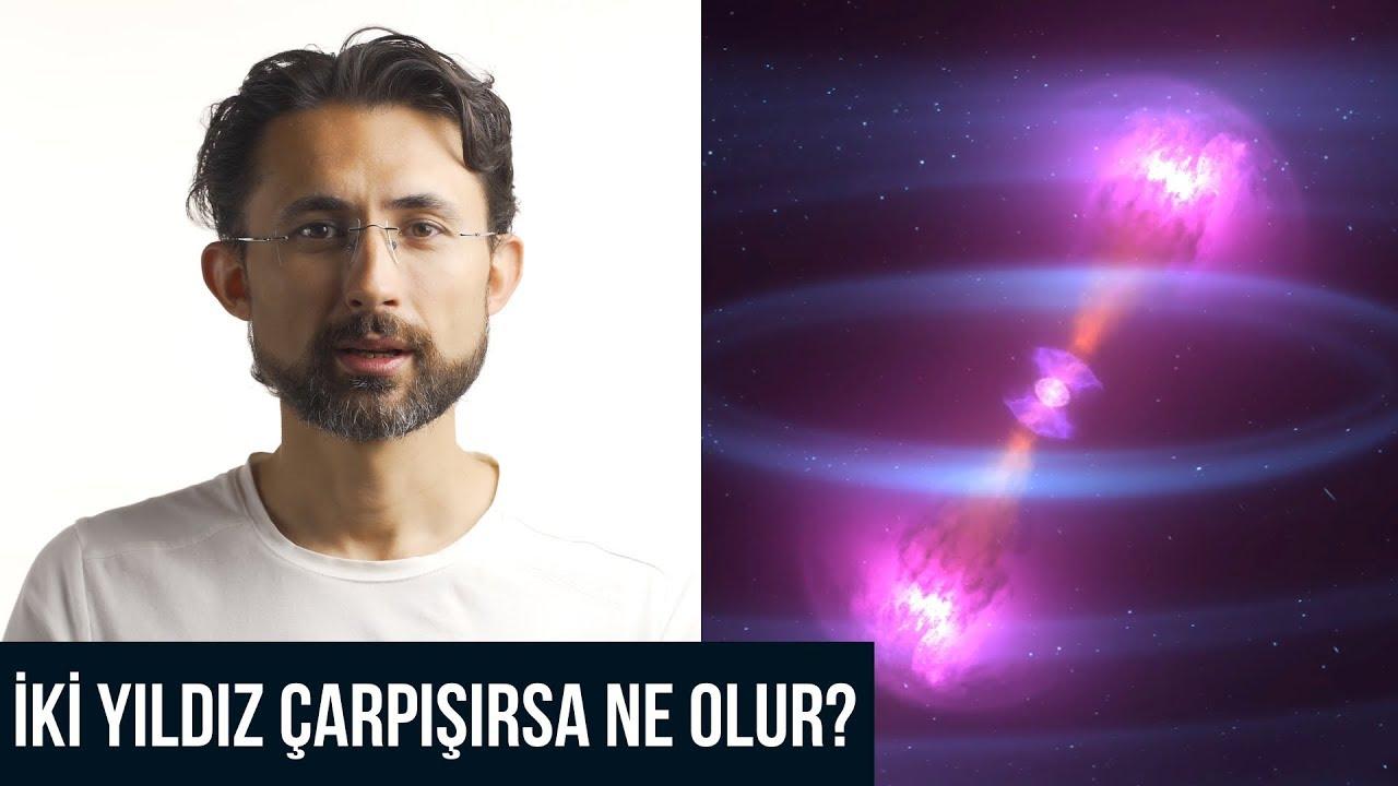 İki yıldız çarpışırsa ne olur?