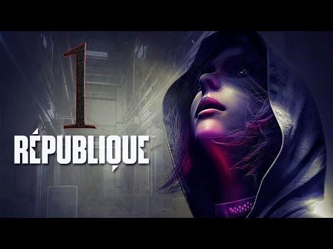 "République Remastered // Let's Play Ep. 1 // Cap. 1: ""Ellos te estan observando"""