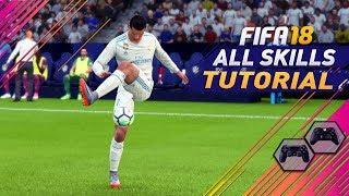 FIFA 18 ALL 84 SKILLS TUTORIAL + SECRET Skills & NEW UNLISTED & HIDDEN SKILLS MOVES - PS4/XBOX ONE
