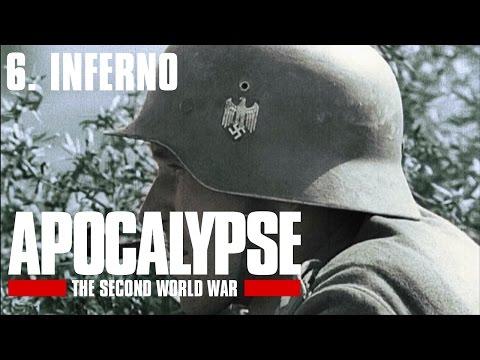 Apocalypse the Second World War - 6/6. Inferno (Subtitrat în română)