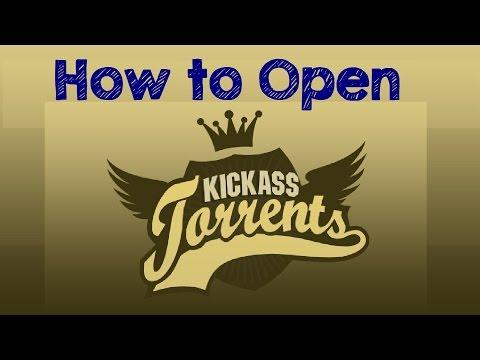 How to Open KICKASS Torrents (Kat.how)...