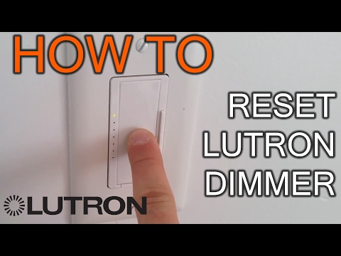 How to Reset Lutron Dimmer - YouTube