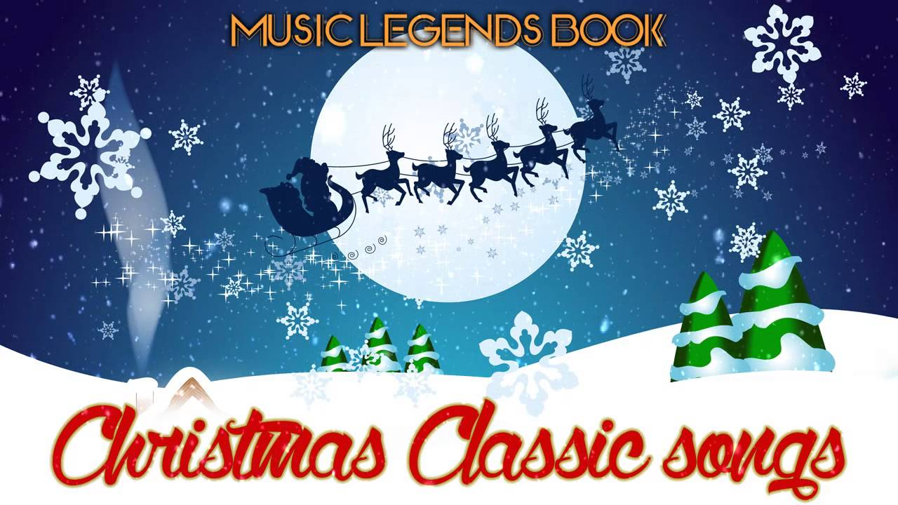 Christmas Classic Songs (4 Hours of Non Stop Music) - Music ...