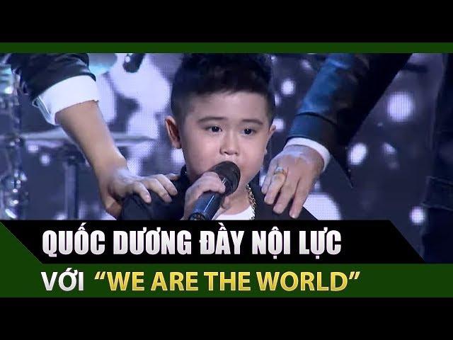 Quốc Dương đầy nội lực với liên khúc 'We Are The World - Nối Vòng Tay Lớn' | Thử Tài Siêu Nhí Tập 5
